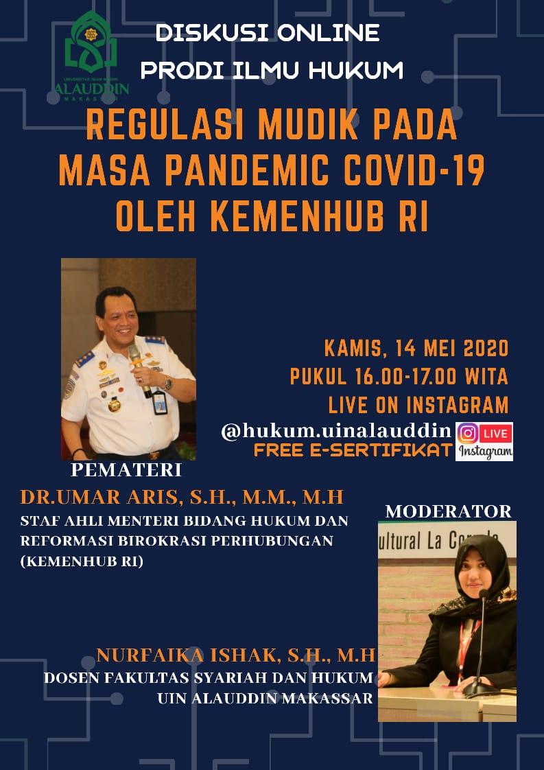 SEMINAR ONLINE 4, REGULASI MUDIK PADA MASA PANDEMI COVID-19